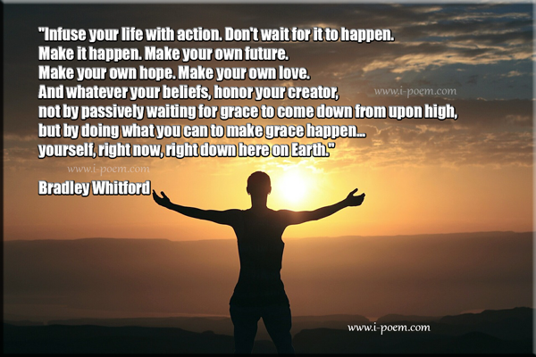 Infuse your life with action - citation - Bradley Whitford