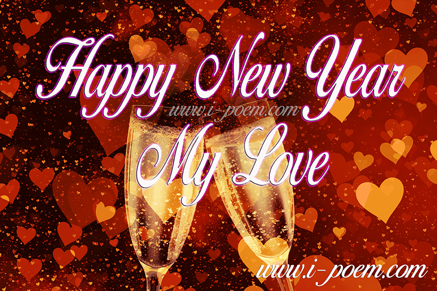 Happy New Year 2021 My Love ! | writing forums - I Poem